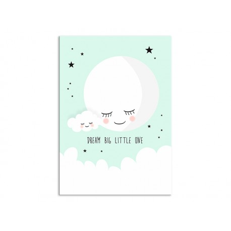 """Poster """"Dream big little one"""""""